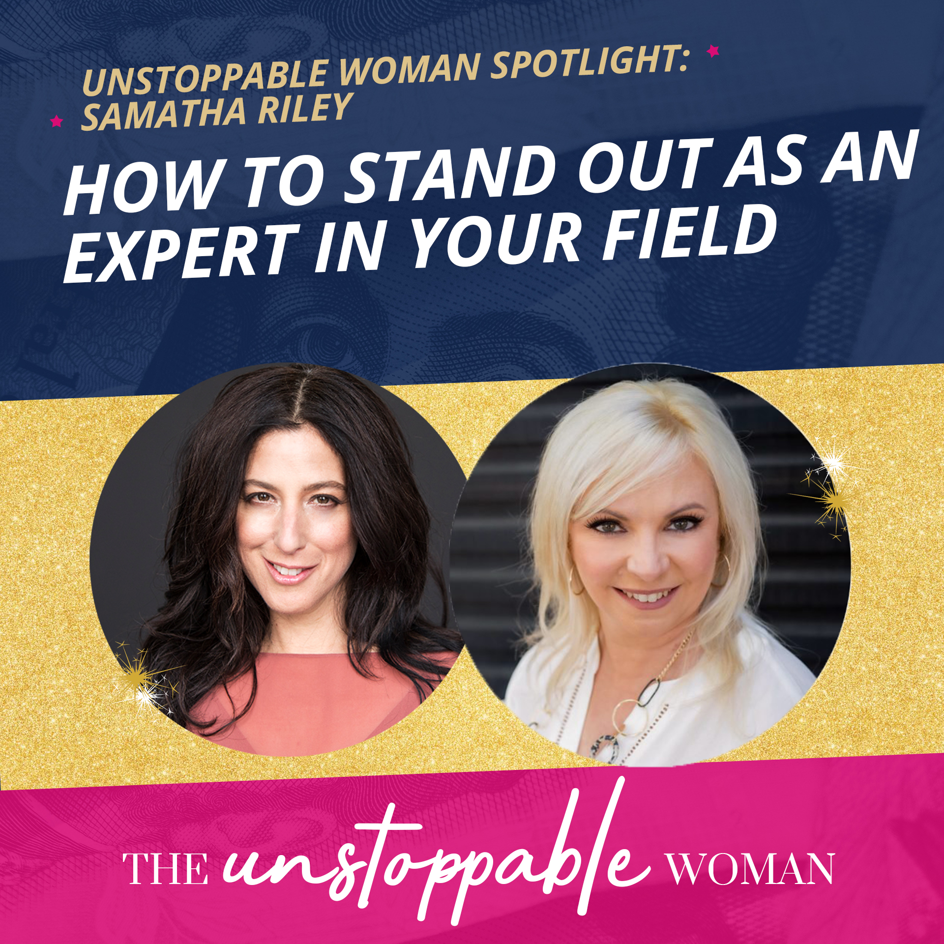 The Unstoppable Woman®